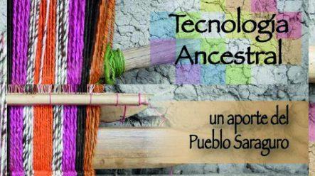 Tecnología Ancestral (Saraguro, Ecuador)
