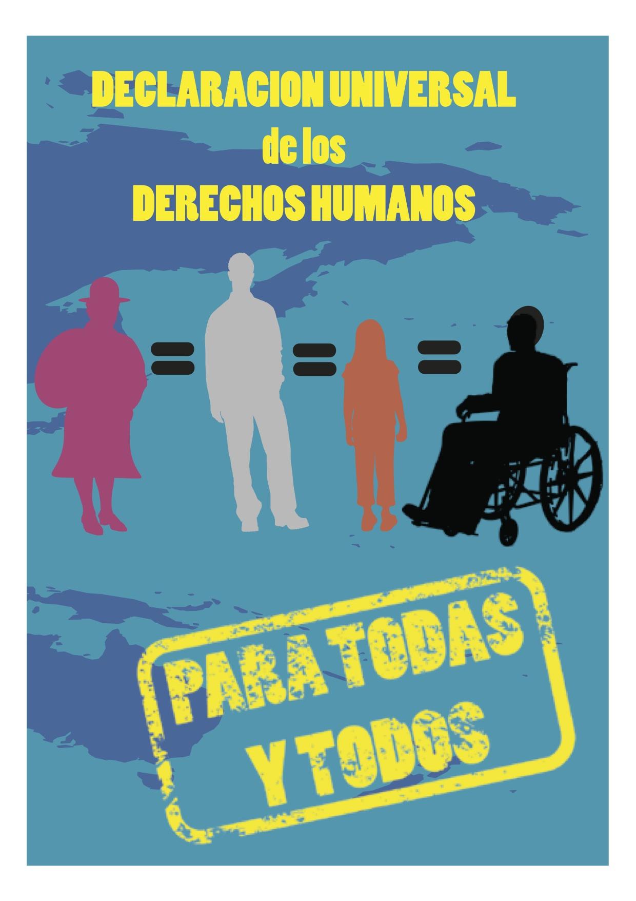 Los Derechos Humanos: ¡Para Todas y Todos!